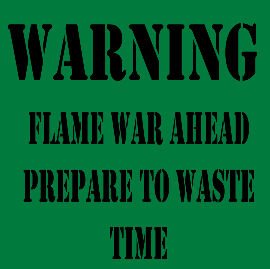 flame_war_warning_sign_by_party9999999-d352f5e